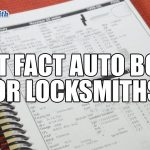 Locksmith Fast Facts Auto Book | Mr. Locksmith Whistler