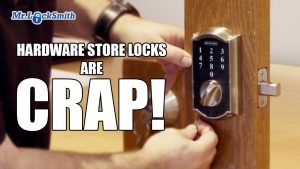 Hardware Store Locks are CRAP! | Mr. Locksmith Blog